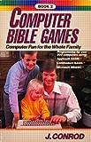 Computer Bible Games, John Conrod, 0896361411