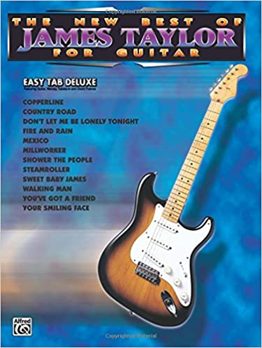 Amazon.com: The New Best of James Taylor for Guitar: Easy TAB Deluxe ...