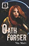 Oath Forger (Book 4): A Reverse Harem Sci-fi Romance by  Nia Mars in stock, buy online here