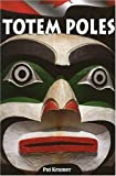 img - for Totem Poles by Pat Kramer (2008-05-21) book / textbook / text book