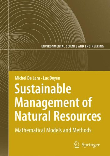 Read Online Sustainable Management of Natural Resources: Mathematical Models and Methods (Environmental Science and Engineering) ebook