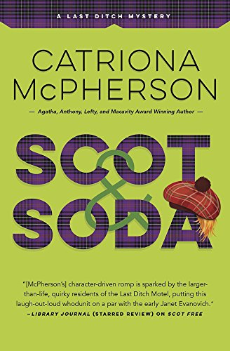 Scot & Soda (A Last Ditch Mystery Book 2)