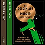 The Golden Age of Murder | Martin Edwards
