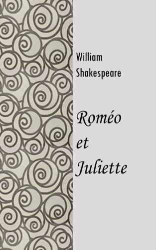 Romeo et Juliette  [Shakespeare, William] (Tapa Blanda)