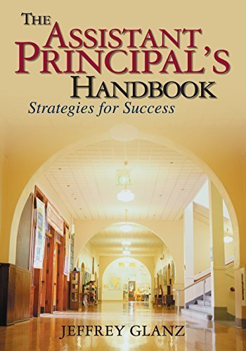 The Assistant Principal's Handbook: Strategies for Success by Jeffrey G. Glanz (2004-04-08)