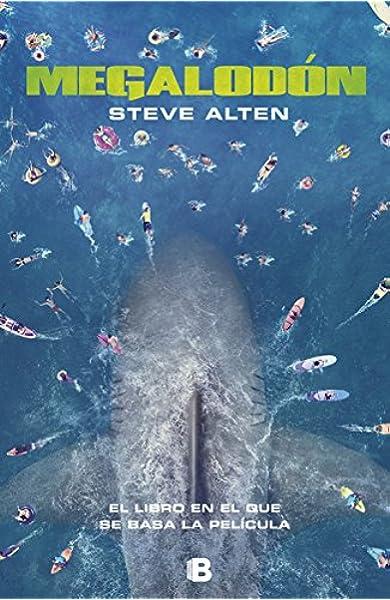 Megalodón (La Trama): Amazon.es: Alten, Steve: Libros
