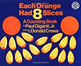 Each Orange Had 8 Slices, Paul Giganti, 068813985X