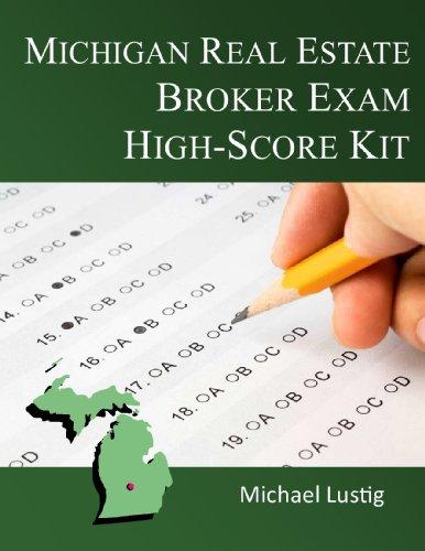 Michigan Real Estate Broker Exam High-Score Kit