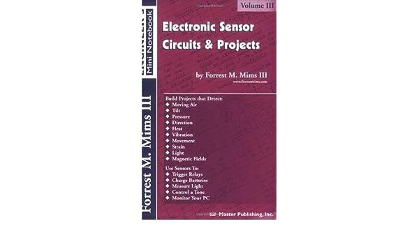 Amazon electronic sensor circuits and projects volume iii amazon electronic sensor circuits and projects volume iii engineers mini notebook b posters prints publicscrutiny Choice Image