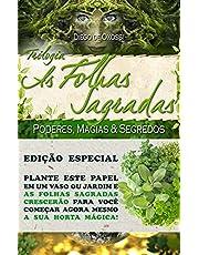 As Folhas Sagradas: Trilogia Completa 3 Volumes - Poderes, Magias & Segredos: 0