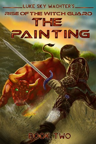The Painting (Rise of the Witch Guard Book 2)