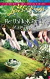 Her Unlikely Family, Missy Tippens, 0373874707