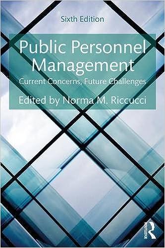 Public Personnel Management: Current Concerns, Future Challenges Free Download