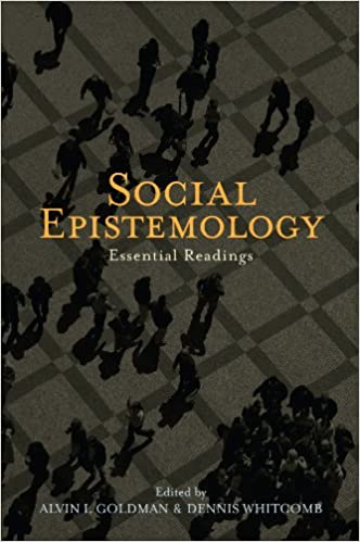 Social Epistemology: Essential Readings 1st Edition