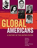 img - for Global Americans: A History of the United States (MindTap Course List) book / textbook / text book
