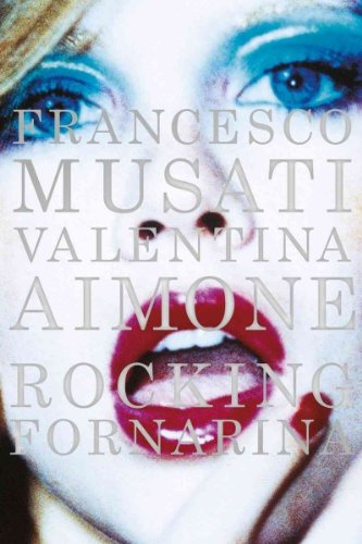 Francesco Musati Valentina Aimone Rocking Fornarina