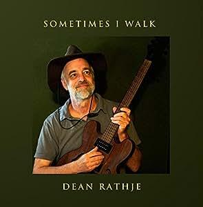 Sometimes I Walk