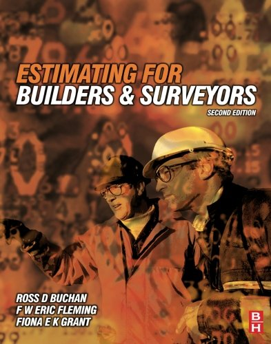 Estimating for Builders and Surveyors, Second Edition