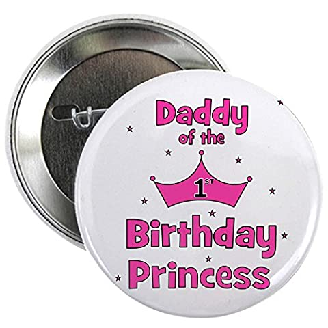 CafePress - Daddy Of The 1St Birthday Pri 2.25&Quot; Button - 2.25
