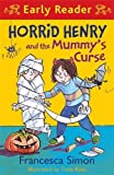 Horrid Henry and the Mummy's Curse (Book & Cassette)