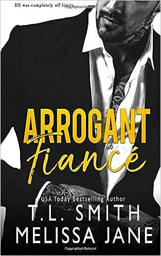 Amazon.com: Arrogant Fiancé (9781718769496): Melissa Jane ...