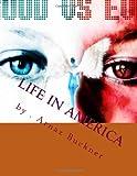 Life in America, Arnaz Buckner, 1466363975