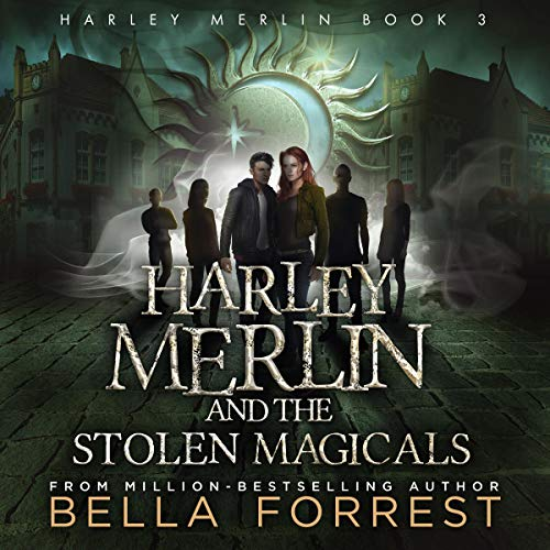 Pdf Science Fiction Harley Merlin 3: Harley Merlin and the Stolen Magicals