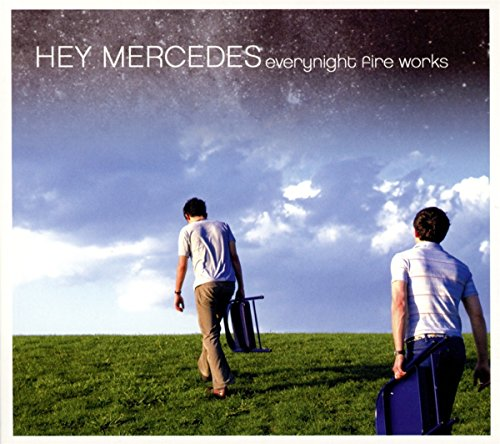 CD : Hey Mercedes - Everynight Fire Works