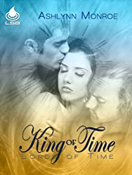 King Of Time (Lords of Time Book 1)