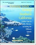 img - for The Cruising Guide to Central and Southern California: Golden Gate to Ensenada, Mexico, Including the Offshore Islands book / textbook / text book
