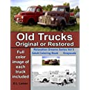 Old Trucks original or restored adult coloring book: Color image of each old truck included in this grayscale adult coloring book (Relaxation Dreams Adult Coloring Books) (Volume 5)