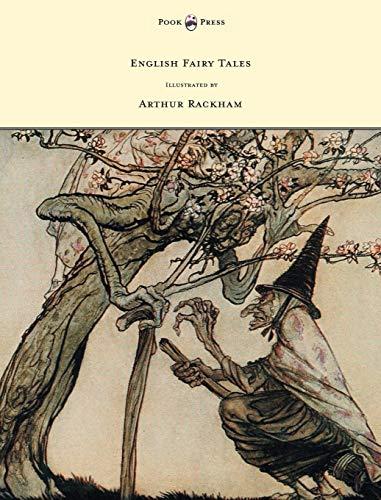 - English Fairy Tales - Illustrated by Arthur Rackham