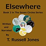 Elsewhere: Seven Circles Series, Book 3 | T. Russell Jones