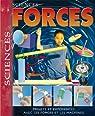 Forces : Projets et expériences sur les forces et les machines par Parker