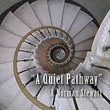 A Quiet Pathway