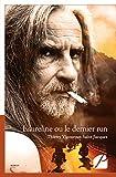 Saint Jacques Laureline ou le dernier run (French Edition)