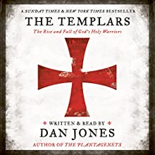 The Templars Audiobook by Dan Jones Narrated by Dan Jones