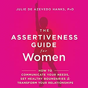 The Assertiveness Guide for Women Audiobook