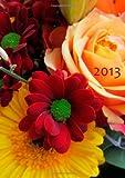 Kalender 2013 Blumenstrauß: DIN A5, 1 Woche auf einer Doppelseite (German Edition)