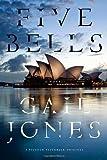 Five Bells: A Novel