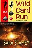 Wild Card Run (Cybers Wild Card) (Volume 1)
