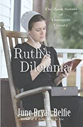 Ruth's Dilemma (The Zook Sisters of Lancaster County Book 1)