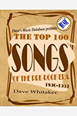 The Top 100 Songs of the Pre-Rock Era, 1890-1953 Paperback