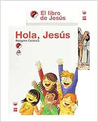 Religión católica. Hola, Jesús. 2 Primaria - 9788467548747