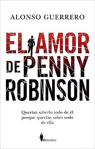 Resultado de imagen de el amor de penny robinson