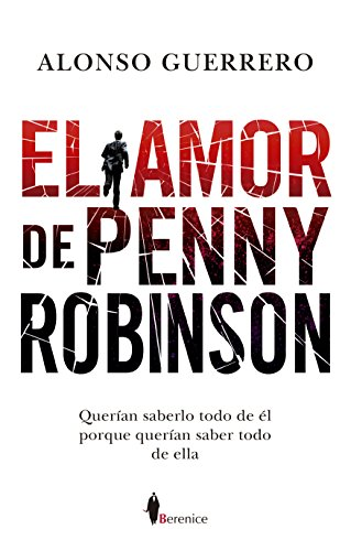 El amor de Penny Robinson (Novela) (Spanish Edition) by [Guerrero,
