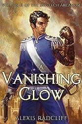 A Vanishing Glow (The Mystech Arcanum)