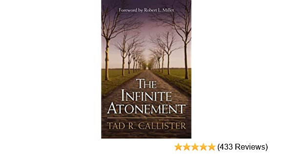 The infinite atonement kindle edition by tad r callister the infinite atonement kindle edition by tad r callister religion spirituality kindle ebooks amazon fandeluxe Images