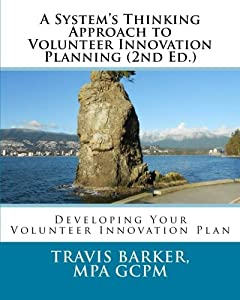A System's Thinking Approach to Volunteer Innovation Planning