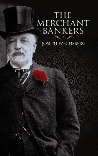 The Merchant Bankers  Dover Books On History  Political And Social Science
